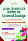 Business Economics and Business and Commercial Knowledge (For CA Foundation, New Syllabus)