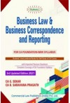 Business Law and Business Correspondence and Reporting (For CA Foundation, New Syllabus)