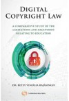 Digital Copyright Law - A Comparative Study of the Limitations and Exceptions Relating to Education