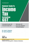 Students' Guide to Income Tax Including GST (Assesment Year 2021-22)