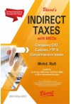 Indirect Taxes with MCQs  (Containing GST, Customs, FTP and Comprehensive Issues) for CA (Final), CMA Final, CS (Prof), MBA and Other Specialised Studies