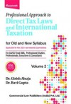 Professional Approach to Direct Tax Laws and International Taxation - (Old and New Syllabus, For CA/CS Final, CMA, Professional Studies, professionals, Executives & Consultants) (2 Volume Set)