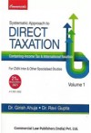 Systematic Approach to Direct Taxation Containing Income Tax & International Taxation (For CMA Inter & Other Specialised Studies) [2 Volume set]