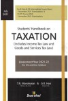 Students' Handbook on Taxation - Includes Income-Tax Law and Goods and Services Tax Law -For (CA Inter, Old and New Syllabus) Assessment Year 2021-22