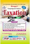 Comprehensive Guide to Taxation Part - II (GST) For (CA Inter,CMA Inter,B.Com & Other Courses As Per New and Old Scheme) (Applicable for November, 2021 Exams)