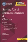 Taxmann's Cracker - Setting Up of Business Entities and Closure (CS Executive, New Syllabus - For Dec. 2021 Exam)