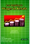 Law Relating to Wages in Kerala