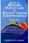 Seeds of Modern Public Law in Ancient Indian Jurisprudence