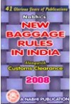 New Baggage Rules in India