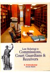 Law Relating to Commissions, Court Guardians and Receivers