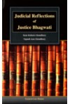 Judicial Reflections of Justice Bhagwati