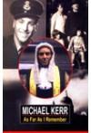 Michael Kerr - As Far As I Remember