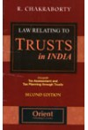 Law Relating to Trusts in India (Alongwith Tax Assessment and Tax Planning through Trusts)