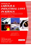Manual of Labour & Industrial Laws in Kerala (2 Volume Set)