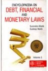 Encylopaedia on Debt, Financail and Monetary Laws (3 Volume Set)