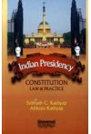 Indian Presidency Constitutiional Law and Practice