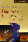 Practical Guide to Workmen's Compensation Act and Rules