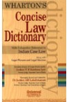 Wharton's Concise Law Dictionary With Exhaustive Reference to Indian Case Law Along with Legal Phrases and Legal Maxims