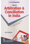 Law of Arbitration and Conciliation in India [As Amended by Act No. 3 of 2016, w.r.e.f. 23-10-2015]