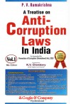 A Treatise on Anti - Corruption Laws in India As Amended by Prevention of Corruption (Amendment) Act, 2018 - Two Volumes