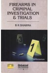 Firearms in Criminal Investigation and Trials an Integrative Approach