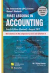 First Lessons in ACCOUNTING (For Intermediate (IPC)  Course Group I Students) (with reference to the Companies Act 2013 and Schedule III) (Including May 2017 Solved Paper)