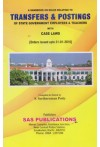 A Handbook on Rules Relating to TRANSFERS and POSTINGS of State Government Employees and Teachers with Case Laws (Orders issued upto 31-01-2016)