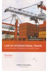 Law of International Trade : Cross - Border Commercial Transactions