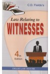Law Relating to Witnesses (alongwith Law Relating to Accomplices and Approvers) with Examination of Witnesses