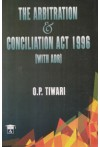 The Arbitration and Conciliation Act 1996 (with ADR)