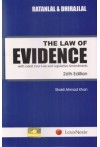 Ratanlal and Dhirajlal The Law of Evidence (with Latest Case Law and Legislative Amendments)