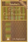 Tandon's Code of Civil Procedure - Includes Amendments by Act 4 of 2016 and Latest Supreme Court Cases [Revised and Updated]