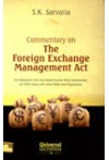 Commentary on The Foreign Exchange Management Act (An Exhaustive Case Law based Section Wise Commentary on FEMA along with allied Rules and Regulations)