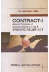 Contract - I General Principles of Contract (Sections 1-75) and Specific Relief Act