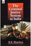 The Criminal Justice System in india