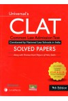Universal's CLAT - Common Law Admission Test (Conducted by National Law Schools in India) (Solved Papers)