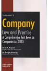 Company Law and Practice - A Comprehensive Text Book on Companies Act 2013