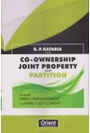 Co-ownership Joint Property and Partition Alongwith Family Arrangement and Family Settlement