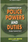 Compendium of Police Powers and Duties (Under Central Acts)