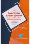 Double Taxation Avoidance Agreements (Multilateral Conventions and Foreign Collaborator Taxation