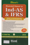 Illustrated Manual on Ind - AS and IFRS (Indian Accounting Standards) (With Primers on US GAAP & SOX) (With Free Download of text of Ind-AS) (Also useful for Ind AS/IFRS Examination of ICAI, ACCA & other Professional Studies) (Set of 2 Volumes)