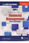 CNP's Comprehensive Textbook of FINANCIAL MANAGEMENT Theory and Practice (For CA Intermediate Group II Paper 8A) (As per ICAI's New Syllabus)