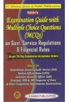 Nabhi's Examination Guide with Multiple Choice Questions (MCQs) on Govt Service Regulations and Financial Rules [As per 7th Pay Commission Acceptance Orders]