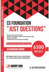 "CS Foundation ""Just Questions""- 6500 MCQ's - Exclusive for CS Foundation Students, Maximum Practicle Questions All Over India (With Answers)"
