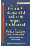 Formation and Management of Charitable and Religious Trust Educational and Medical Institution Under Income Tax Laws(As Amended by Finance Act, 2018)