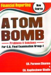 Financial Reporting (New Course) Atom Bomb - Problems and Solutions For C.A. Final Examination Group -1