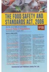 The Food Safety and Standards Act, 2006 (Act No. 34 of 2006, dt. 23-8-2006) Alongwith Rules and Regulations - As amended upto 1st August, 2018
