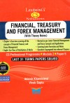 Lawpoint's CS Solutions - FINANCIAL, TREASURY AND FOREX MANAGEMENT - (With Theory Notes) CS Professional Programme Module 2 Paper 5 (Last 31 Terms paper solved - Including June 2018 Question Paper)