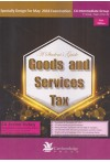 A Students Guide Goods and Services Tax (Specially Design for May 2018 Examination - CA Intermediate Group) - [1st Group - Paper 4 (Part B) - New Edition]