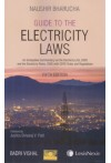 Guide to the Electricity Laws (An Exhaustive Commentary on the Electricity Act, 2003 and the Electricity Rules, 2005 with CERC Rules and Regulations
